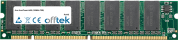 AcerPower 4400 (100MHz FSB) 128MB Modulo - 168 Pin 3.3v PC100 SDRAM Dimm